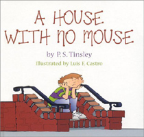 A House with No Mouse