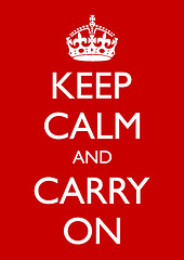 Slogan Keep Calm and Carry On shown on Red British War Poster with white lettering